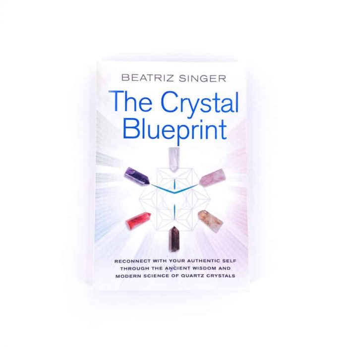The Crystal Blueprint By Beatrice Singer